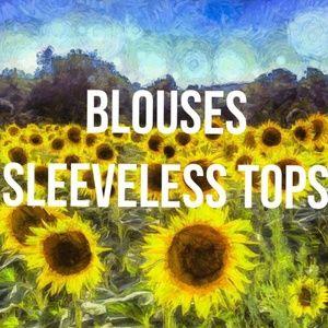 Tops - BLOUSES SLEEVELESS TOPS